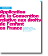 Application de la Convention relative aux droits de l'enfant en France